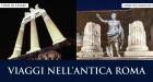 Viaggio nell'antica Roma