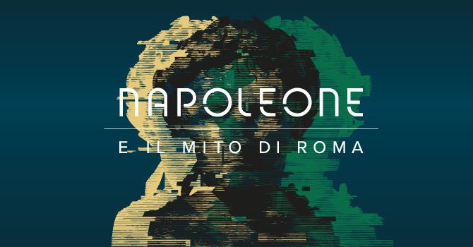 Napoleone e il mito di Roma » Zètema