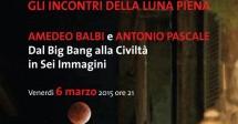gli_incontri_della_luna_piena_dal_big_bang_alla_civilta_in_sei_immagini.jpg